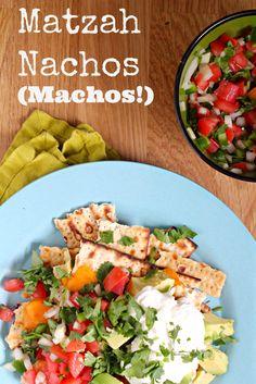 Matzah Nachos (aka Machos) will get you through Passover! No problem! The perfect cure for your Manischewitz hangovers.
