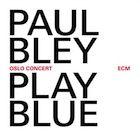 Paul Bley's Oslo Concert (ECM)