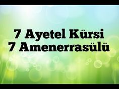 7 Ayetel Kürsi,7 Amenerrasülü - Ezber - YouTube