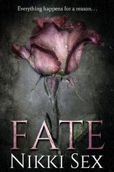 Fate by Nikki Sex, http://www.amazon.com/dp/B00IMP3N86/ref=cm_sw_r_pi_dp_2ioFtb1SFT0XJ