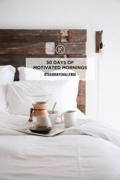 Love me some motivated mornings. 30 Day Challenge: 30 Days of Motivated Mornings #theeverygirl