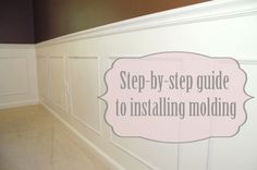step by step guide to installing molding