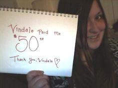 """Vindale paid me $50.00″"