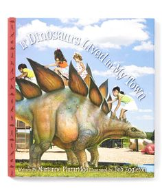 Look at this #zulilyfind! If Dinosaurs Lived in My Town Hardcover #zulilyfinds
