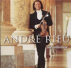André Rieu The Collection Oh! How I luvs his collections. I seen him playing music concert on PBS. PBS  has wonderful programs that share around the world.