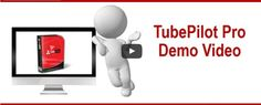 Tube Pilot – Video marketing technology that within Seconds can spread your videos across YouTube and Social Media