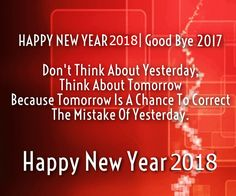 Happy New Year 2018 Quotes : QUOTATION – Image : Quotes Of the day – Description Good Bye 2016 Welcome 2017 New Year Sharing is Power – Don't forget to share this quote ! Happy New Year Images, Happy New Year Quotes, Happy New Year 2016, Happy New Year Wishes, New Years 2016, Quotes About New Year, New Year Greetings, Happy Quotes, Positive Quotes