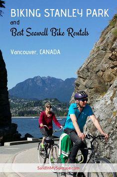 5 Best Stanley Park Bike Rentals for Biking Stanley Park Travel Advice, Travel Guides, Travel Tips, Travel Info, Quebec, Montreal, Toronto, Canadian Travel, Canadian Rockies