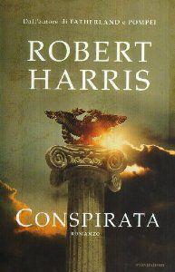 Amazon.it: Conspirata - Robert Harris, S. Viviani - Libri