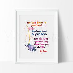 """You have brains in your head..."" Quote, Dr. Seuss Art Print - VIVIDEDITIONS"