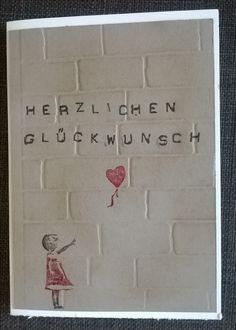 Mit Liebe selbstgemacht von Petra Heinrich. Graffiti. Street Art. Banksy Girl. Die Buchstaben sind von Stampin up Labeler Alphabet. Der Embossing Folder ist von Sizzix.