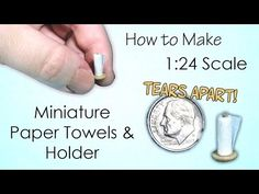 Miniature Paper Towel Holder Tutorial (tears apart!) | Dollhouse | How to Make 1:24 Scale DIY - YouTube