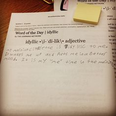 """From one of my seniors for our """"Wordy Wednesday"""" bell-ringer. #WordOfTheDay #idyllic #teacherproblems"""
