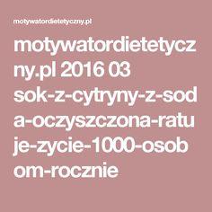 motywatordietetyczny.pl 2016 03 sok-z-cytryny-z-soda-oczyszczona-ratuje-zycie-1000-osobom-rocznie