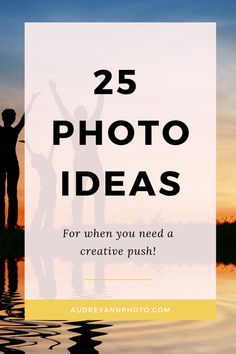 Needs some photography ideas for beginners? Get 25 ideas for photos that will give you some creative photography inspiration to help you get out there shooting!