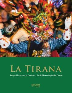 La Tirana, fe que florece en el Desierto