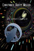 Prometheus, an ebook by Dusty Miller at Smashwords