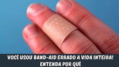Você usou Band Aid errado a vida inteira! Entenda por quê
