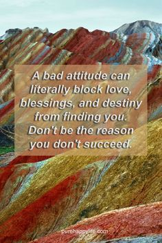 #quotes more on purehappylife.com - A bad attitude can literally block love, blessings...