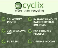 REAL Business European Union BASED 20 Euros FREE Welcome Bonus LIFETIME Income INSTANTANEOUS Payments Green way to maximize your earnings Join the Eco-revolution today!   >> Take Action Now, +Info And Sign Up Free Here: http://marketing-content.net/recyclix/en #recyclix #recycling #business #OnlineBusiness #investment #OnlineInvestment #MakeMoney #OnlineIncome