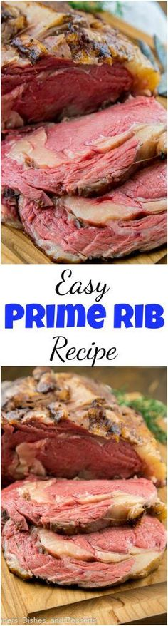 This Easy Prime Rib Recipe will be the centerpiece of your holiday table. Impress your guests with this stress free, sure fire recipe. #holiday #christmasdinner #primerib #beef