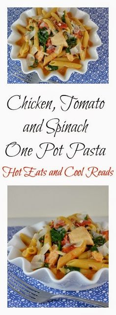 A delicious pasta ready in less than 30 minutes! Chicken, Tomato and Spinach One Pot Pasta from Hot Eats and Cool Reads!