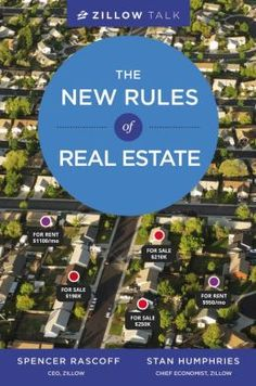 Zillow Talk: The New Rules of Real Estate by Spencer Rascoff   9781455574742   Hardcover   Barnes & Noble