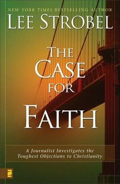 Case for Faith, The by Lee Strobel  Was God telling the truth when he said, 'You will seek me and find me when you seek me with all your heart'? In his #1 bestseller The Case for Christ, Lee Strobel examined the claims of Christ, reaching the hard-won verdict that Jesus is God's unique son.