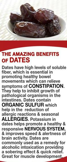 dates help digestion, muscles, nervous system allergies
