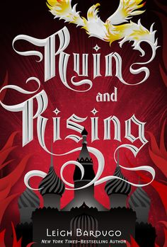#CoverReveal Ruin and Rising (The Grisha, #3) by Leigh Bardugo