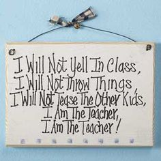 I am the teacher!