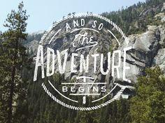 The Adventure Begins