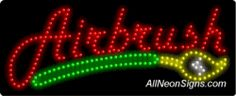 """Airbrush LED Sign-ANSAR20353  11""""x27""""x1""""  Indoor use only  Low energy cost: Uses ONLY 10 Watts of power  Expected to last at least 100,000 hrs  Cool and safe to touch, low voltage operation  High visibility, even in daylight  Easy to clean, Easy to install, Slim & Light Weight  Maintenance FREE  1 YEAR Warranty."""