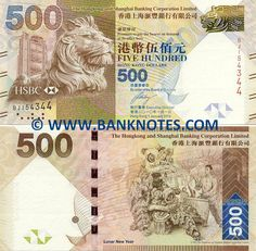 Hong Kong 500 Dollars 2010 Front: Stitt the Lion, the bronze statue at the HSBC Bank main building, which is also depicted. Back: Lion Dance: drummer and people celebrating the Lunar New Year. Watermark: Multi-tonal Bauhinia flower; Electrotype '500'. Artist: Unknown. Engraver: Unknown. Main colour: Olive-brown. Signature: Unknown (Executive Director). Issuer: The Hongkong and Shanghai Banking Corporation Limited. Date of First Issue: 1 January 2010.