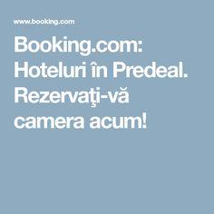Booking.com: Hoteluri în Predeal. Rezervaţi-vă camera acum!