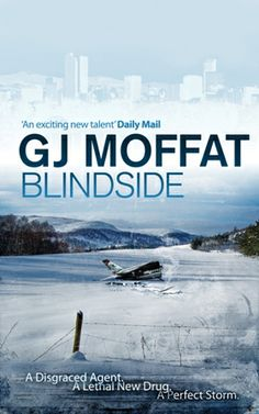Blindside  ( Alex Cahill/Logan Finch), Bk 2 by G. J. Moffat