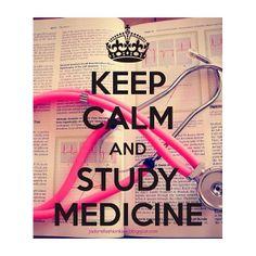 Keep calm and study medicine! - Said no medical student ever. Medical Careers, Medical Humor, Pa School, Medical School, School Teacher, High School, Physician Assistant, Medical Assistant, School Motivation