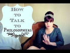 How To Talk To Philosophers #humor #philosophers #philosophy