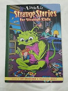 Little Lit Strange Stories for Strange Kids Art Spiegelman