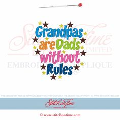 6567 Sayings : Grandpas Are Dads Without Rules 5x7