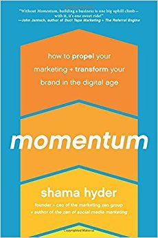 Momentum - by Shama Hyder - building a business in the digital age