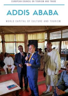Anton Caragea of European Council on Tourism and Trade speaks at Addis Ababa-World Capital of Culture and Tourism Sustainable Development Goals 2030, Tourism Development, Human Development, Meaningful Status, European Council, Addis Ababa, Historian, Anton, Presidents