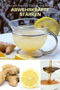 Abwehrkräfte stärken mit leckerem Tee mit Ingwer, Zitrone und Honig
