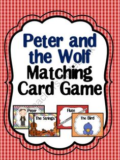 Peter and the Wolf Matching Card Game from The Bulletin Board Lady on TeachersNotebook.com -  (3 pages)  - This download contains 14 cards. Seven of the cards represent the characters in Peter and the Wolf and the other seven are the instruments that match the characters. Also included is a half sheet of instructions for you to use with the cards in centers or