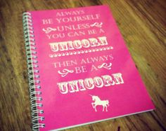 A5 'Always Be A Unicorn' lined spiral bound notebook