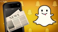 Snapchat To Introduce A News Division