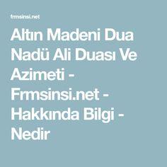 Altın Madeni Dua Nadü Ali Duası Ve Azimeti - Frmsinsi.net - Hakkında Bilgi - Nedir