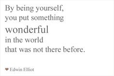 What a marvellous realisation that the only thing we must achieve in life is to be ourselves :)