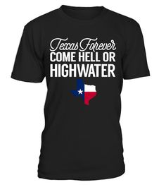 # exas Forever Come Hell Or Highwater .    Streets may flood, but hope floats. Our hearts are with Houston.I Survived Hurricane ,This special edition PRAY FOR TEXAS tee shirt is recognize the effects of Hurricane Harvey in 2017. Stand with solidarity. For those most affected by Hurricane Harvey in Texas, Houston, Corpus Christi, Rockport. Please pray for Texas.      *** IMPORTANT *** These shirts are only available for a LIMITED TIME, so act fast and order yours now!TIP: SHARE it with your…