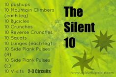 The Silent 10 Workout- 3x around makes for about 15 minutes of quiet workoutness